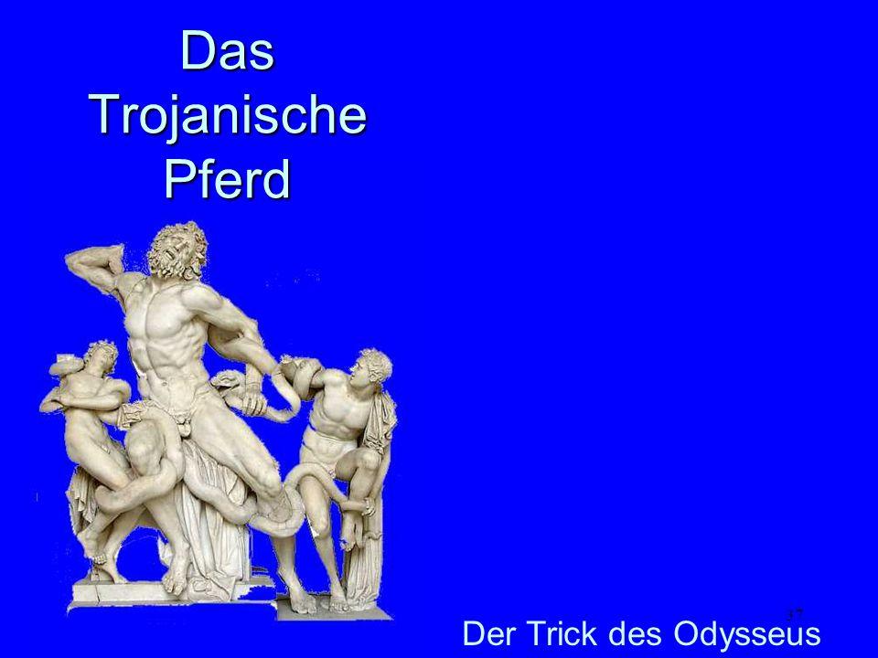 Das Trojanische Pferd Der Trick des Odysseus