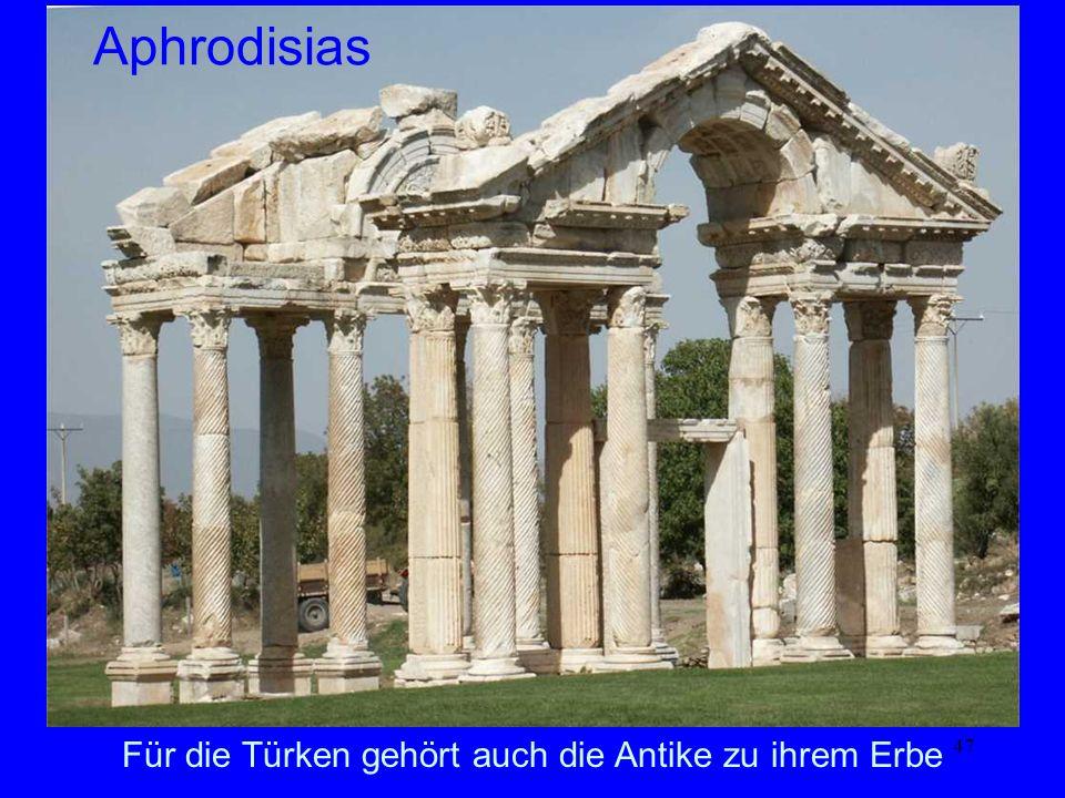 Aphrodisias Für die Türken gehört auch die Antike zu ihrem Erbe