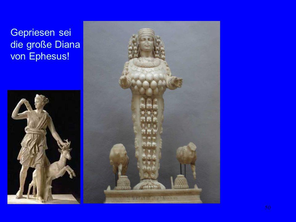 Kybele – Diana – Maria Gepriesen sei die große Diana von Ephesus!