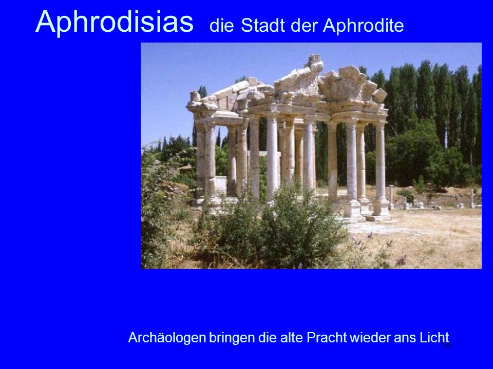 Aphrodisias die Stadt der Aphrodite