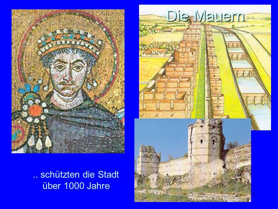 .. schützten die Stadt über 1000 Jahre