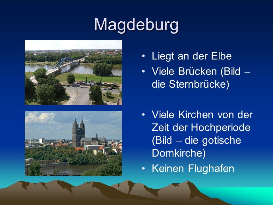 Magdeburg Liegt an der Elbe Viele Brücken (Bild – die Sternbrücke)