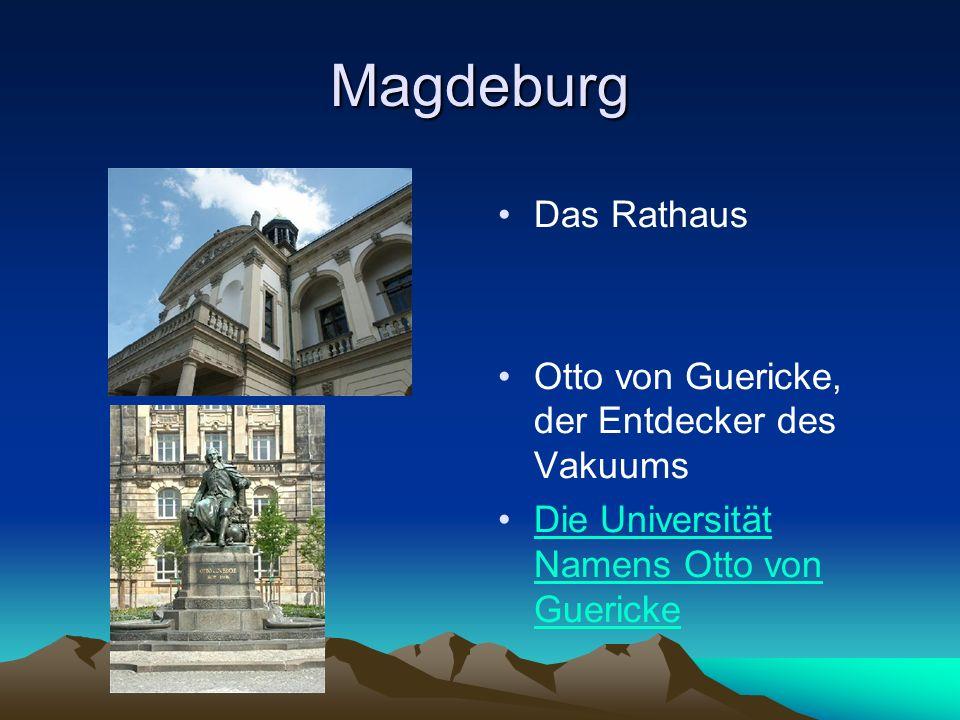 Magdeburg Das Rathaus Otto von Guericke, der Entdecker des Vakuums
