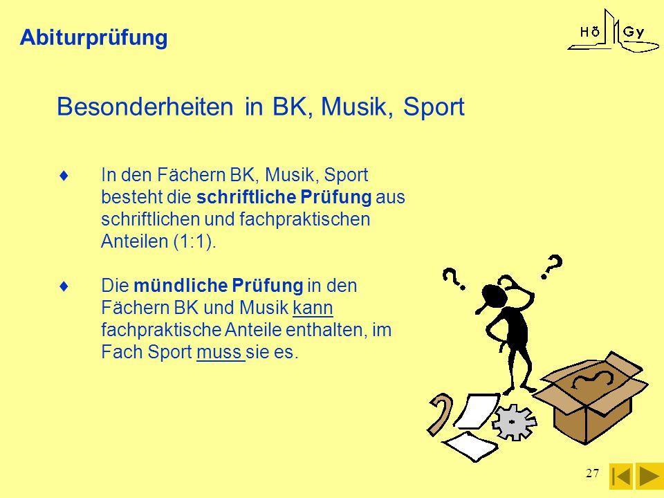 Besonderheiten in BK, Musik, Sport