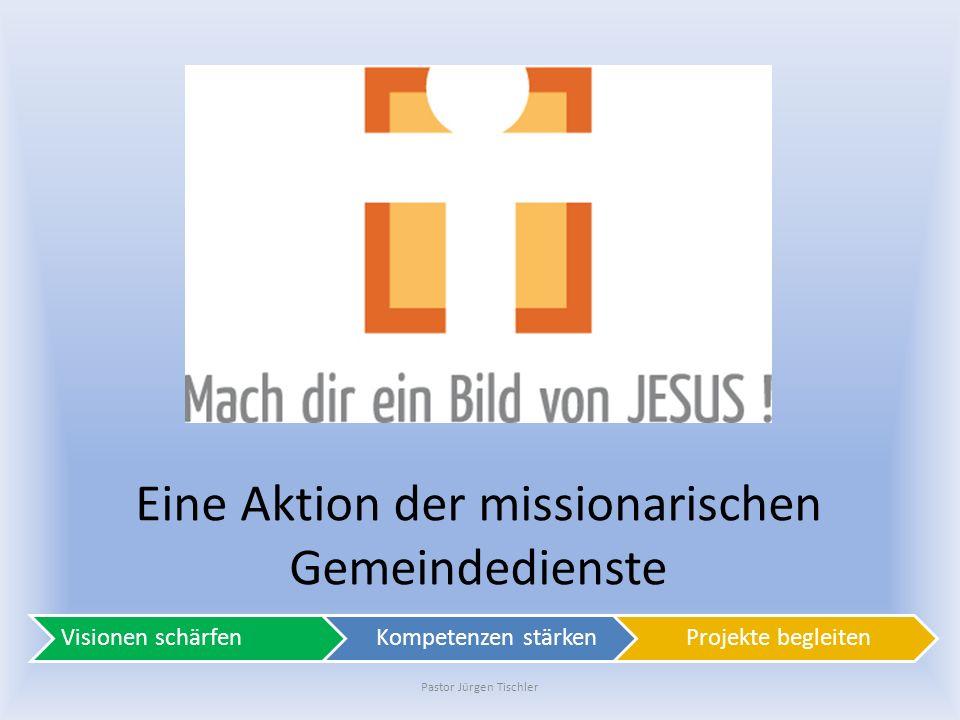 Eine Aktion der missionarischen Gemeindedienste