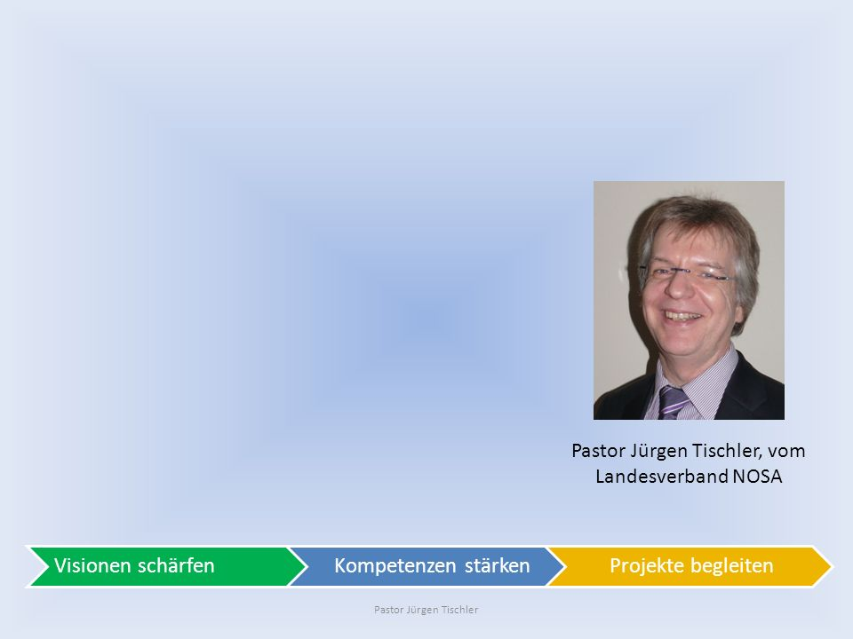 Pastor Jürgen Tischler, vom Landesverband NOSA