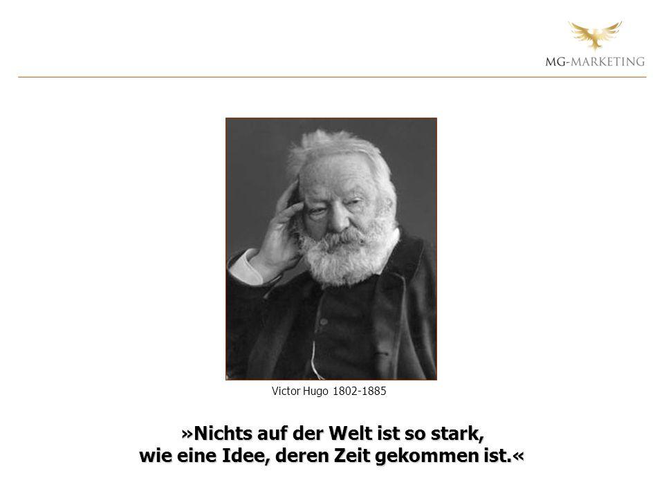 Victor Hugo 1802-1885 »Nichts auf der Welt ist so stark, wie eine Idee, deren Zeit gekommen ist.« 50.