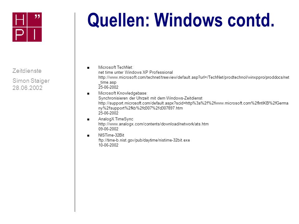 Quellen: Windows contd.
