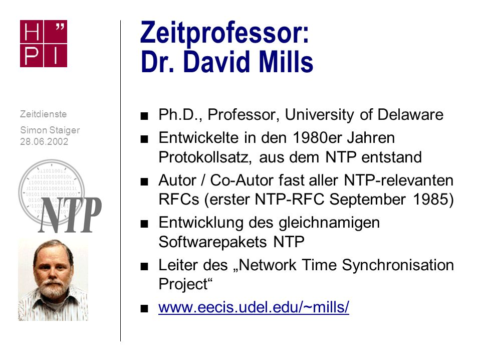 Zeitprofessor: Dr. David Mills