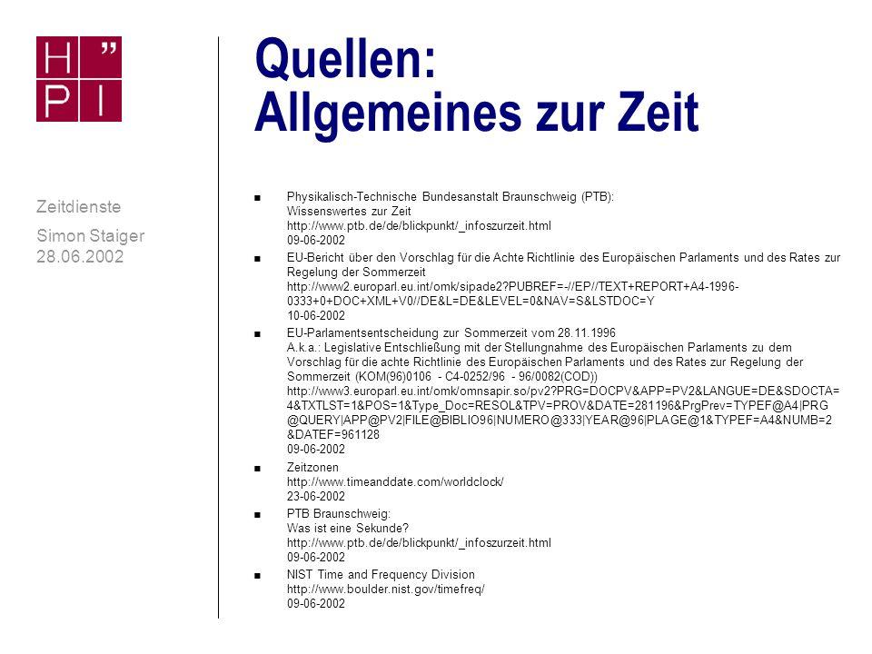 Quellen: Allgemeines zur Zeit