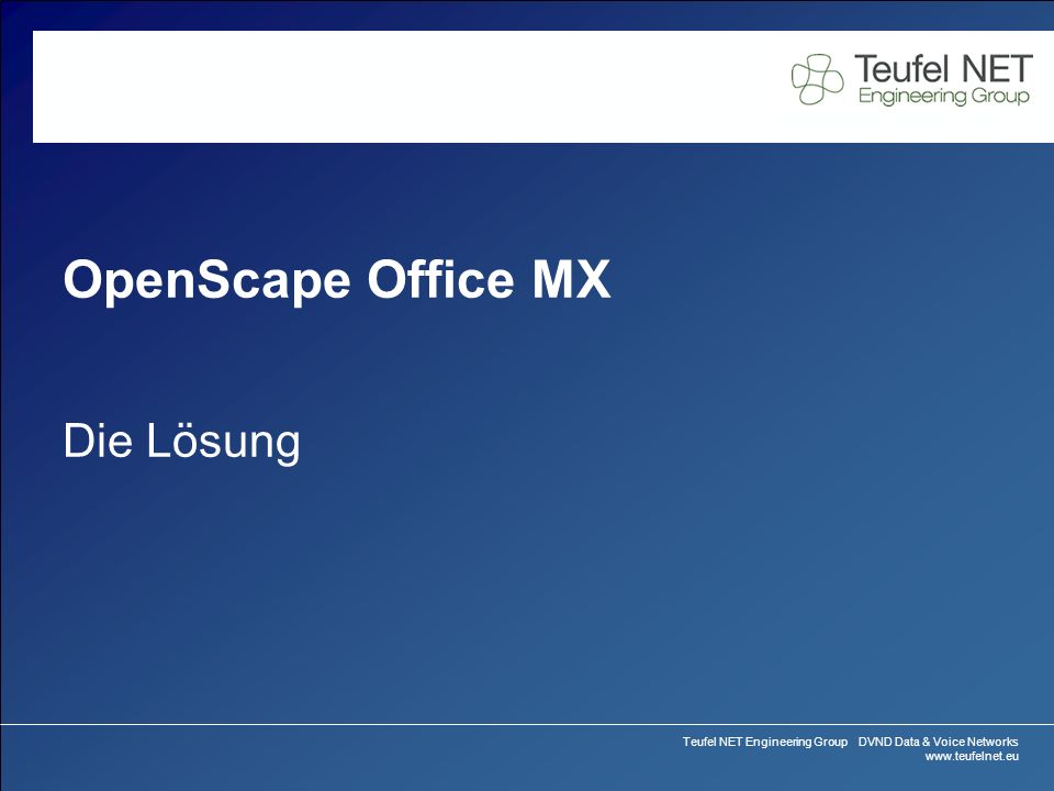OpenScape Office MX Die Lösung