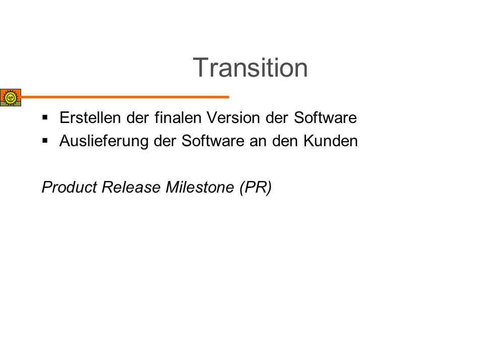 Transition Erstellen der finalen Version der Software