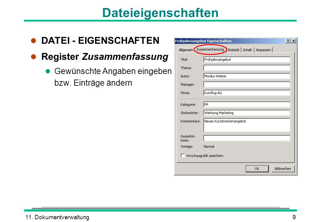 Dateieigenschaften DATEI - EIGENSCHAFTEN Register Zusammenfassung