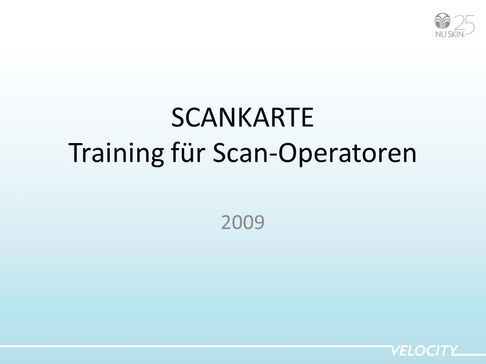 SCANKARTE Training für Scan-Operatoren