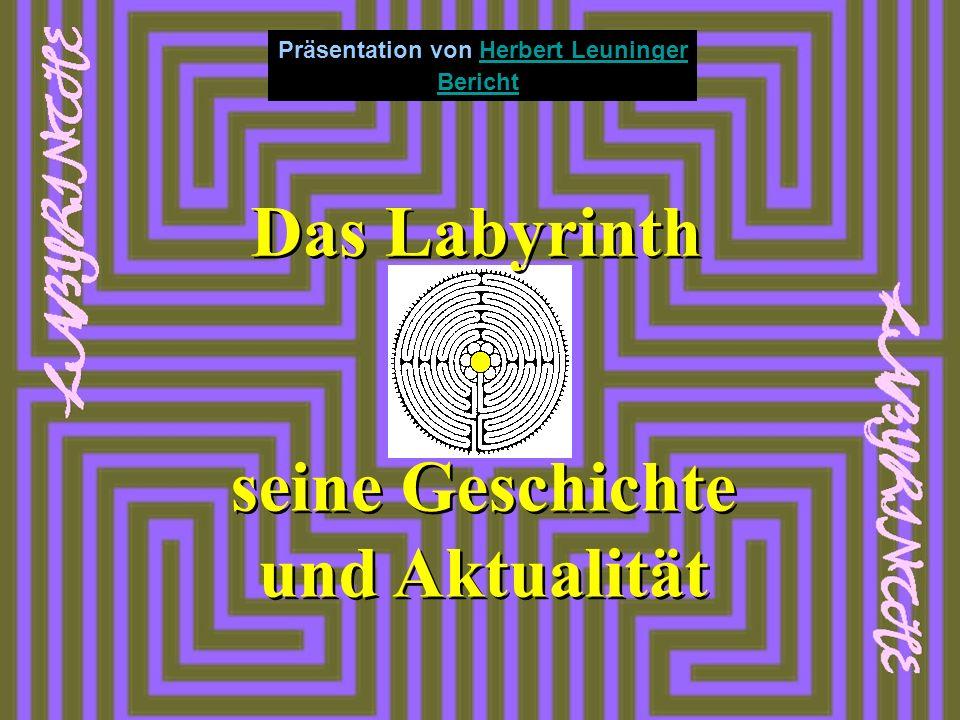Das Labyrinth seine Geschichte und Aktualität