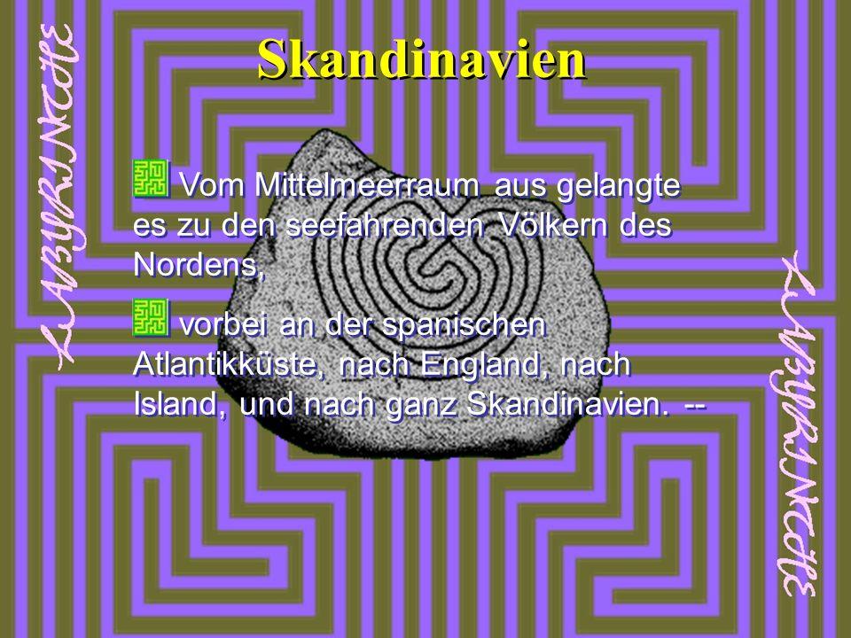 Skandinavien Vom Mittelmeerraum aus gelangte es zu den seefahrenden Völkern des Nordens,