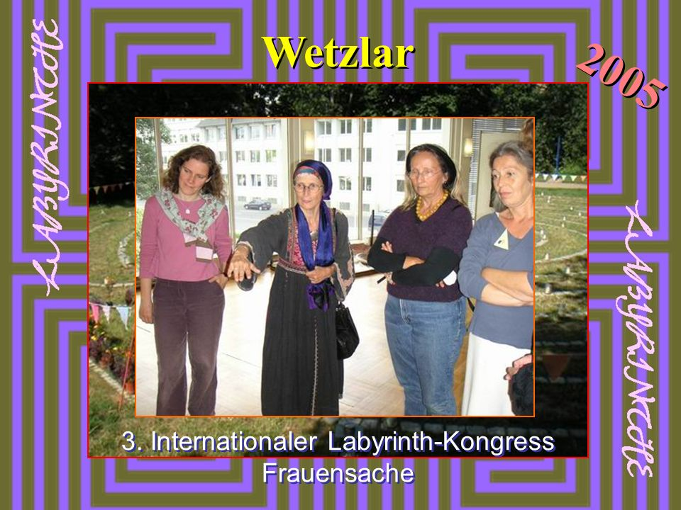 3. Internationaler Labyrinth-Kongress Frauensache