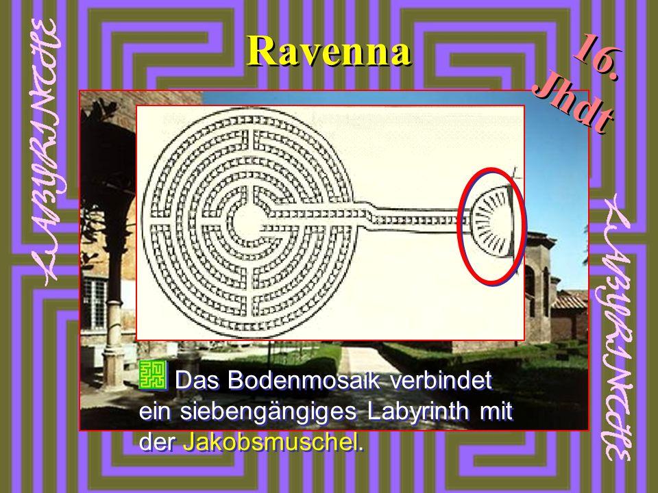 Ravenna 16. Jhdt Das Bodenmosaik verbindet ein siebengängiges Labyrinth mit der Jakobsmuschel.