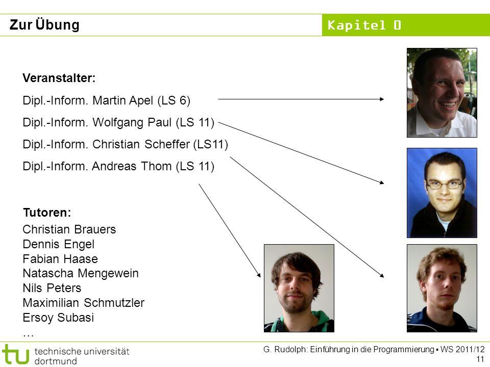Zur Übung Veranstalter: Dipl.-Inform. Martin Apel (LS 6)