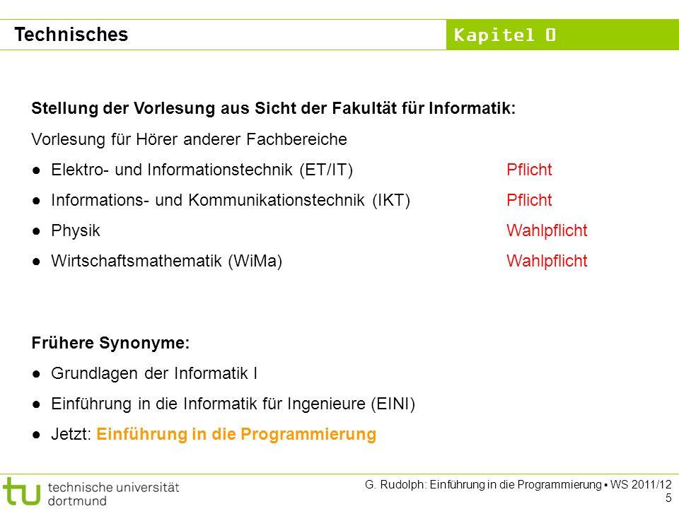 TechnischesStellung der Vorlesung aus Sicht der Fakultät für Informatik: Vorlesung für Hörer anderer Fachbereiche.