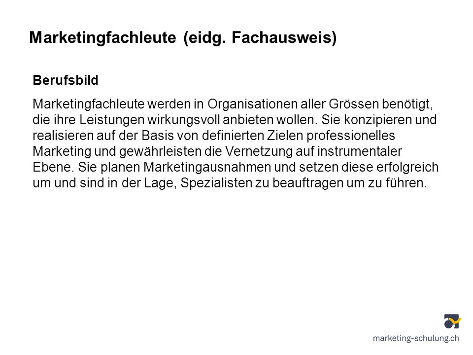 Marketingfachleute (eidg. Fachausweis)