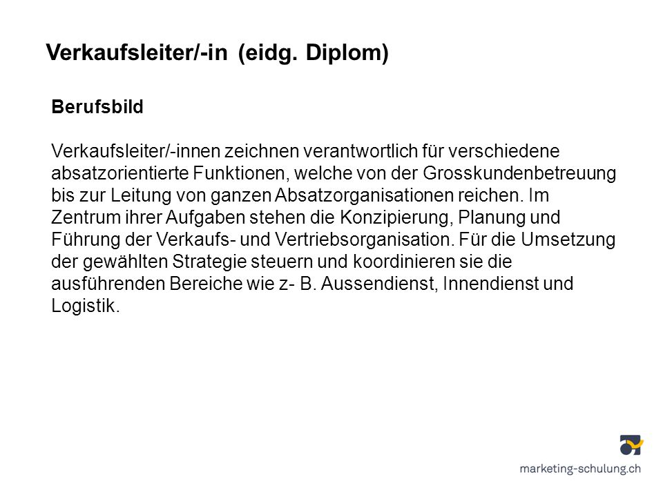 Verkaufsleiter/-in (eidg. Diplom)
