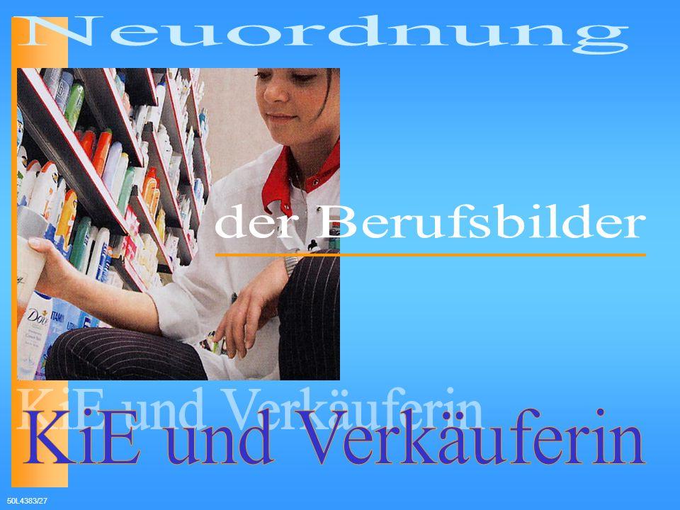 Neuordnung der Berufsbilder KiE und Verkäuferin 50L4383/27