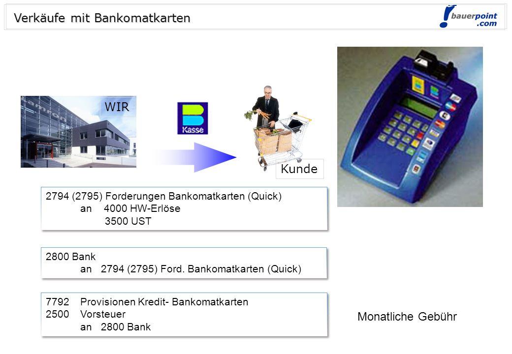 Verkäufe mit Bankomatkarten