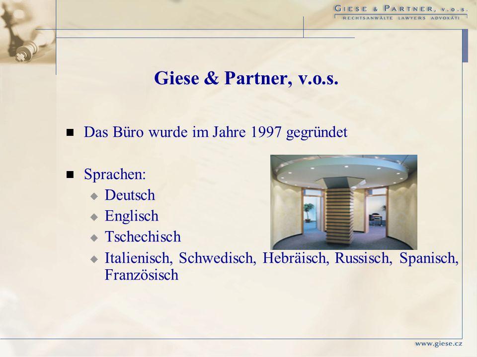 Giese & Partner, v.o.s. Das Büro wurde im Jahre 1997 gegründet