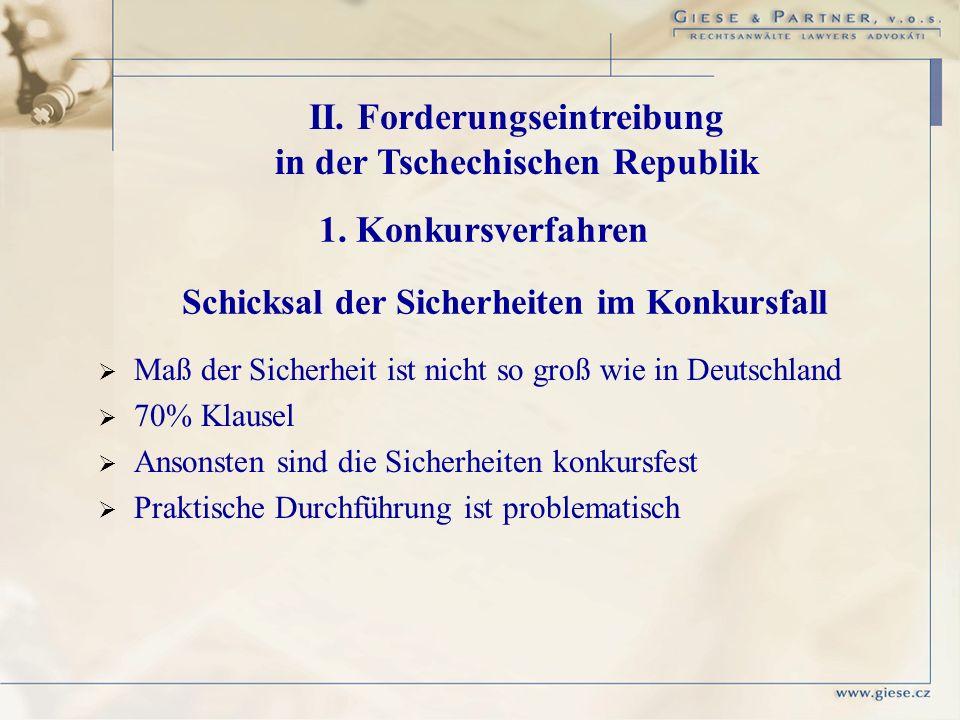 II. Forderungseintreibung in der Tschechischen Republik