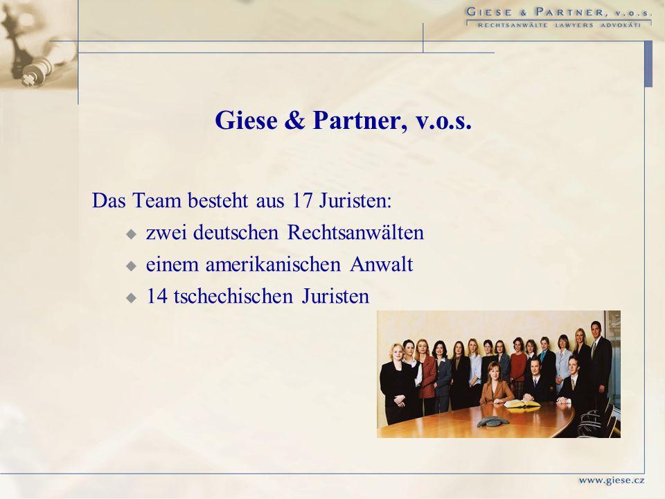 Giese & Partner, v.o.s. Das Team besteht aus 17 Juristen: