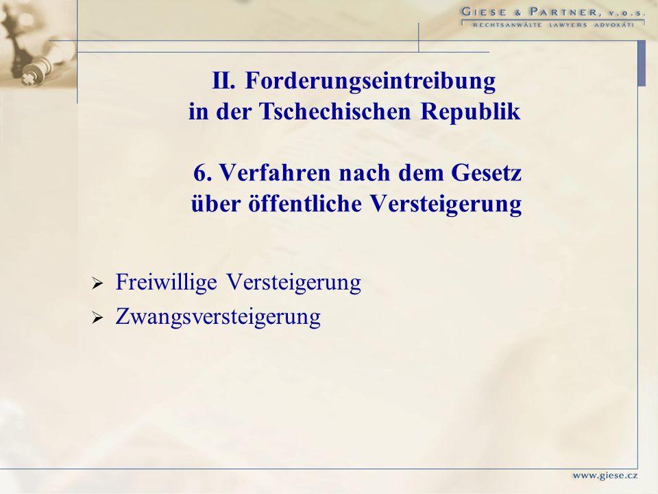 6. Verfahren nach dem Gesetz über öffentliche Versteigerung