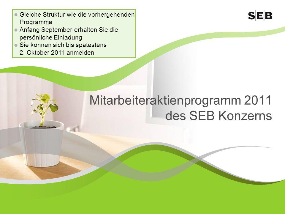 Mitarbeiteraktienprogramm 2011 des SEB Konzerns
