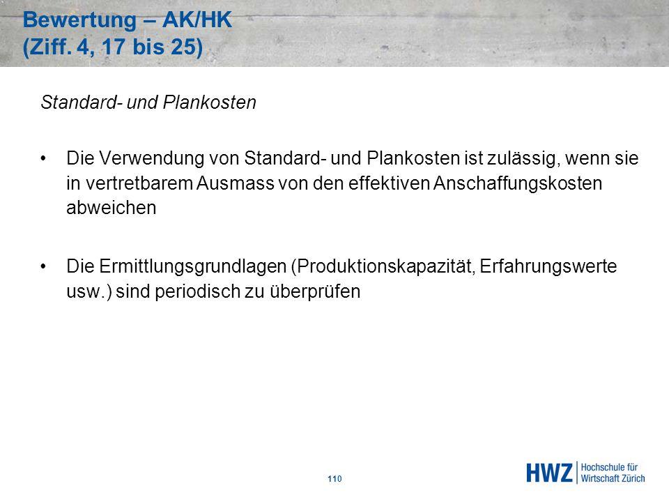 Bewertung – AK/HK (Ziff. 4, 17 bis 25)