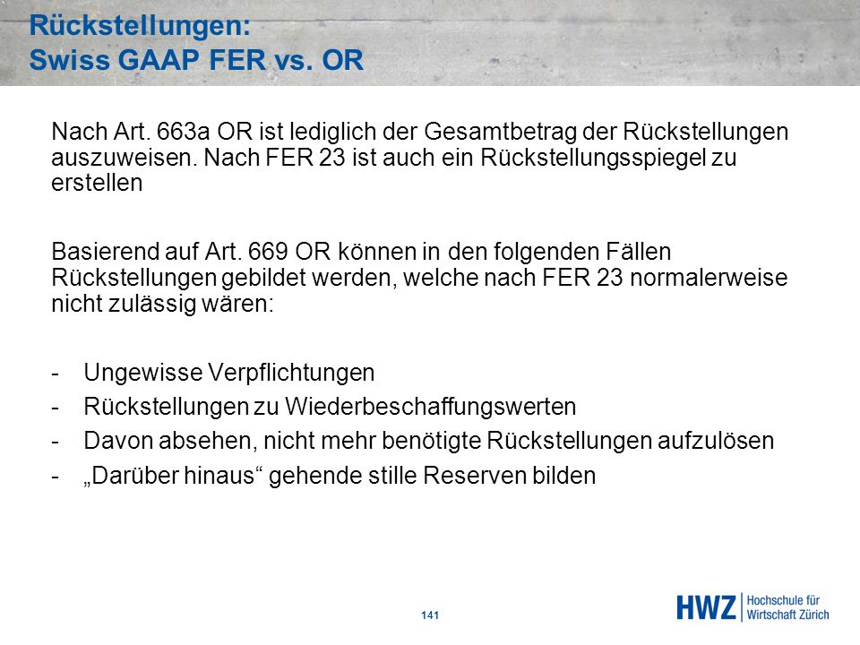 Rückstellungen: Swiss GAAP FER vs. OR