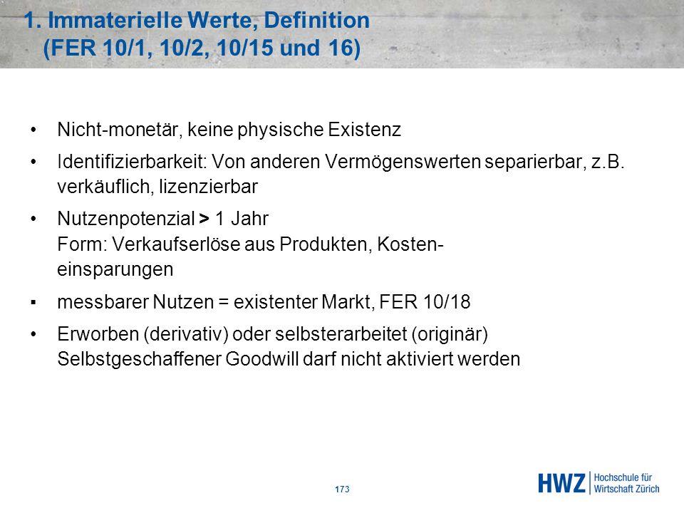 1. Immaterielle Werte, Definition (FER 10/1, 10/2, 10/15 und 16)