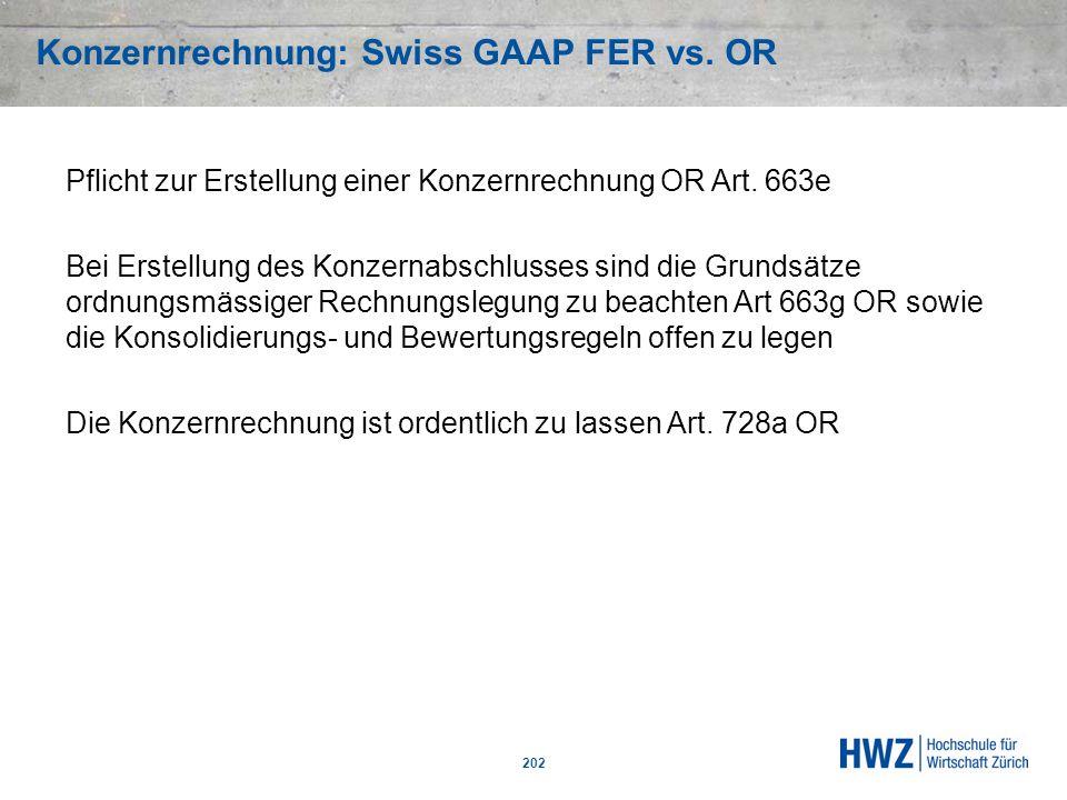 Konzernrechnung: Swiss GAAP FER vs. OR