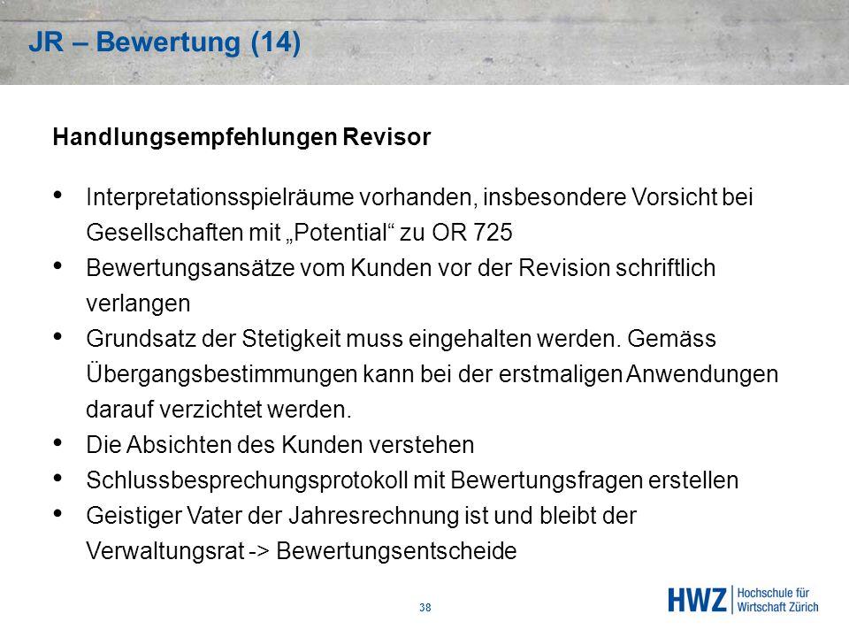 JR – Bewertung (14) Handlungsempfehlungen Revisor