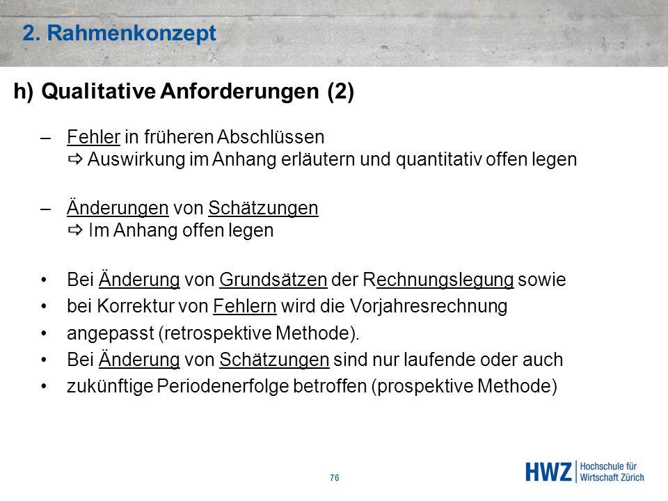 h) Qualitative Anforderungen (2)
