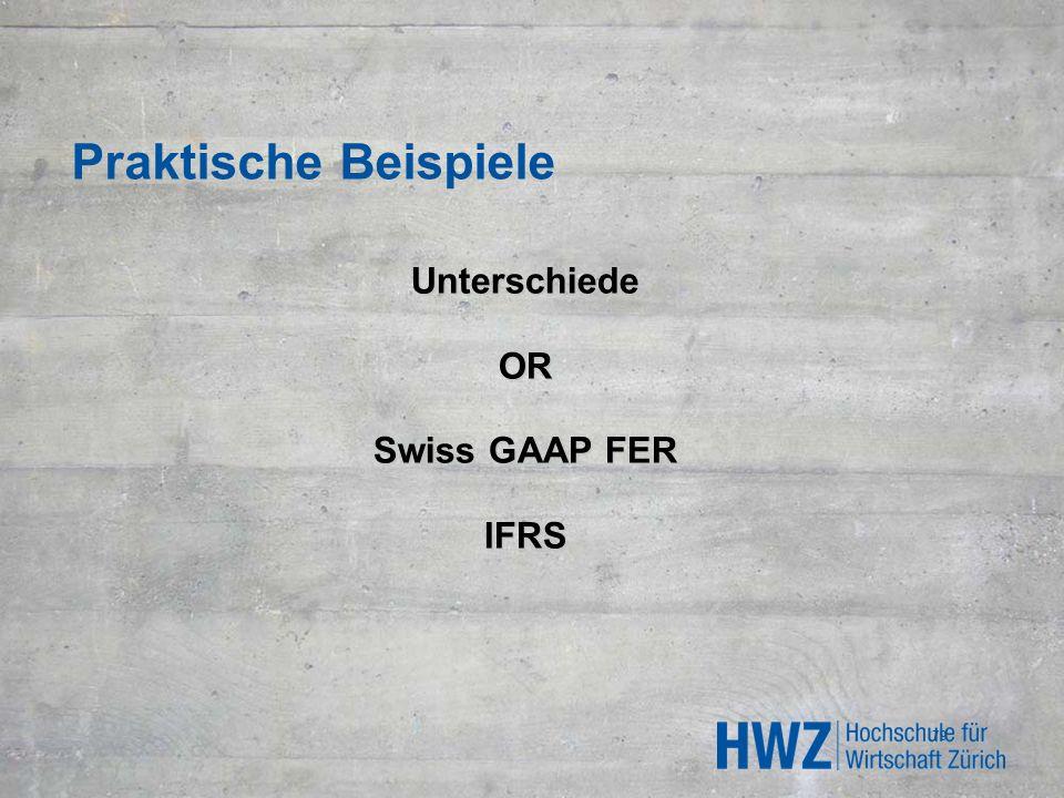 Unterschiede OR Swiss GAAP FER IFRS