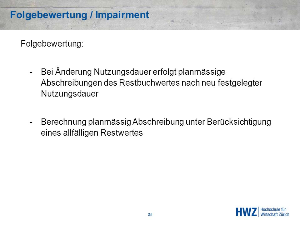 Folgebewertung / Impairment