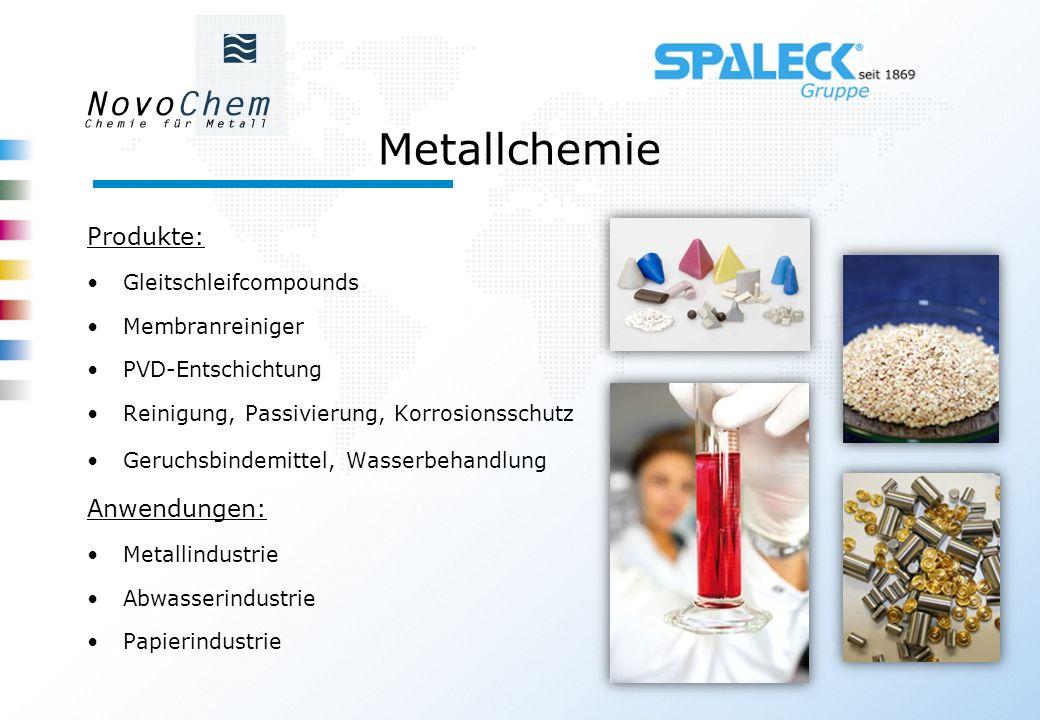 Metallchemie Produkte: Anwendungen: Gleitschleifcompounds