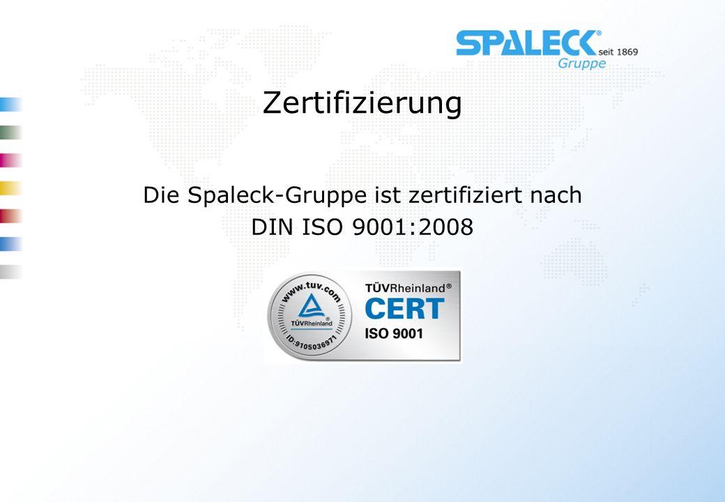 Die Spaleck-Gruppe ist zertifiziert nach DIN ISO 9001:2008