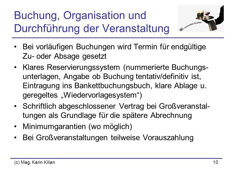 Buchung, Organisation und Durchführung der Veranstaltung