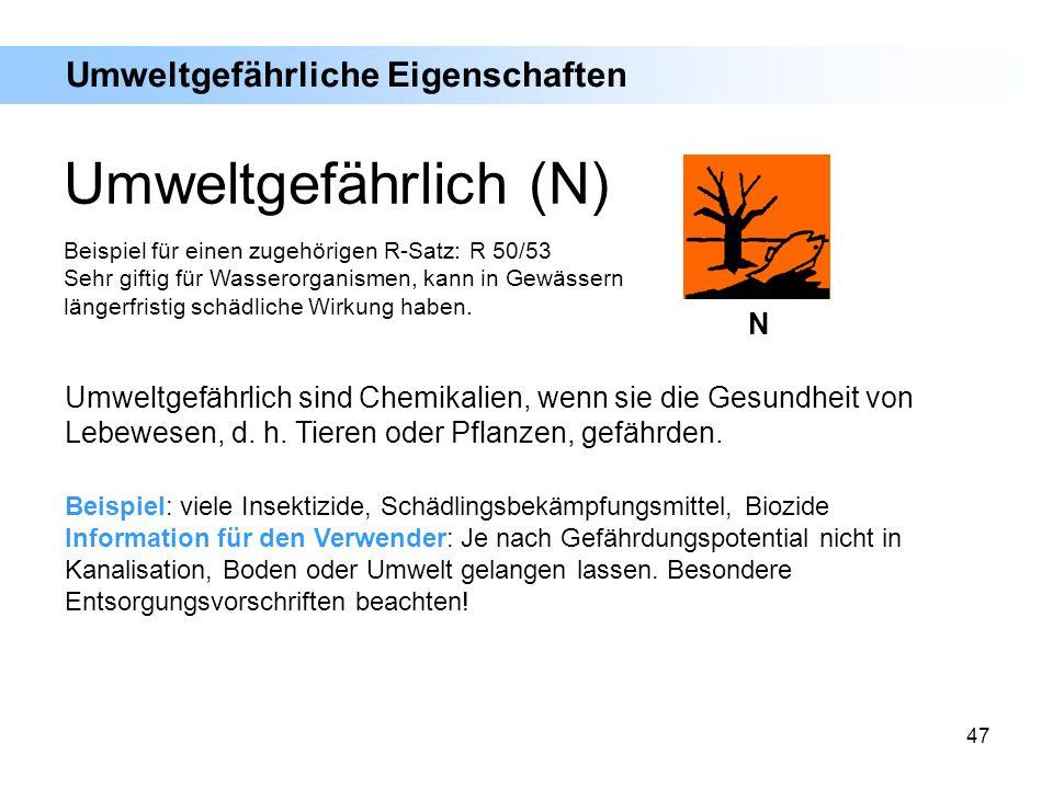Umweltgefährlich (N) Umweltgefährliche Eigenschaften N