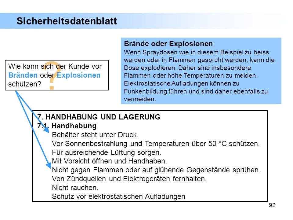 Sicherheitsdatenblatt Brände oder Explosionen: