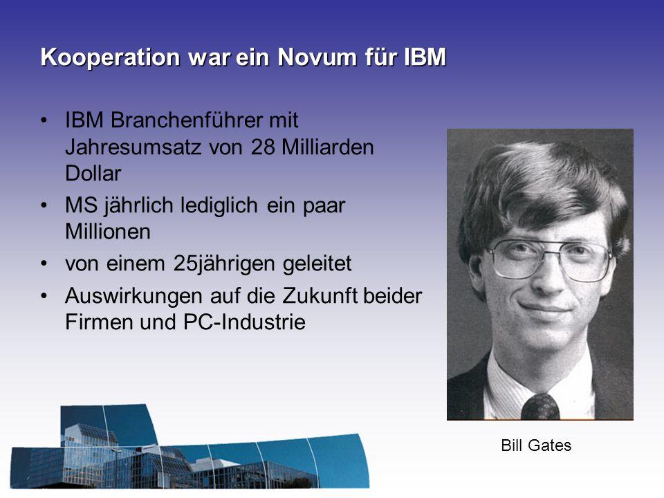 Kooperation war ein Novum für IBM