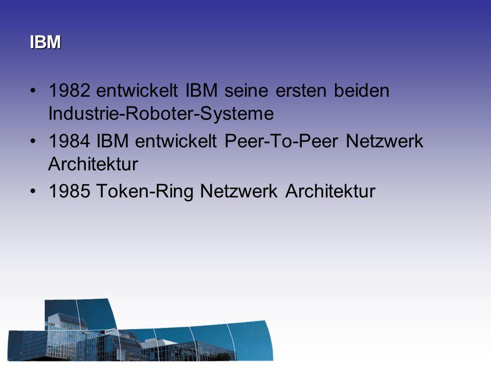 1982 entwickelt IBM seine ersten beiden Industrie-Roboter-Systeme