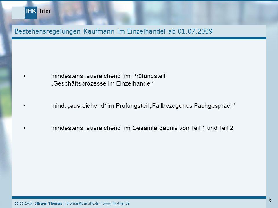 Bestehensregelungen Kaufmann im Einzelhandel ab 01.07.2009
