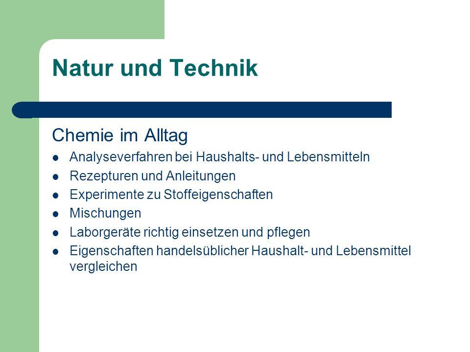 Natur und Technik Chemie im Alltag